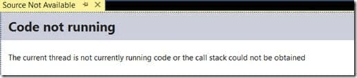 The current thread is not currently running code or the call stack could not be obtained.